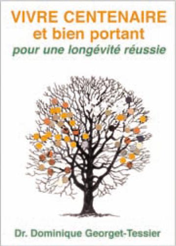 Couverture du livre Longévité réussie (